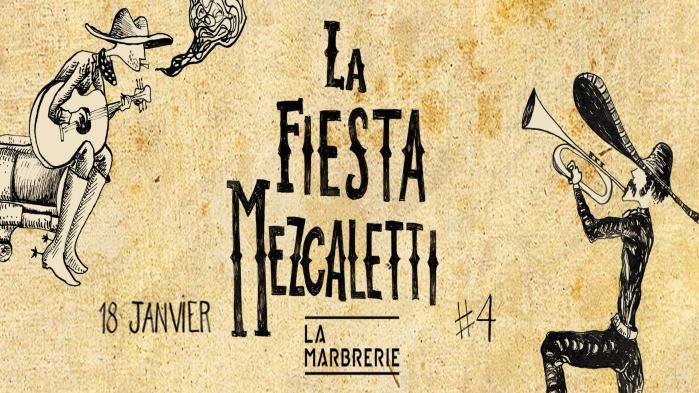 La Fiesta Mezcaletti #4