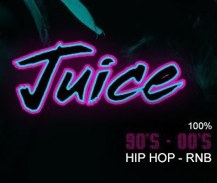 JUICE - 90's 00's Hip Hop R&B